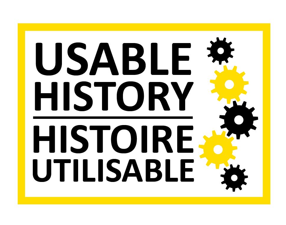 Usable History / Histoire Utilisable